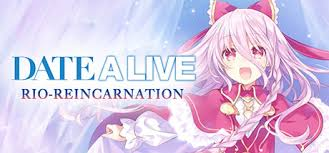 DATE A LIVE: Rio Reincarnation Review [PS4]