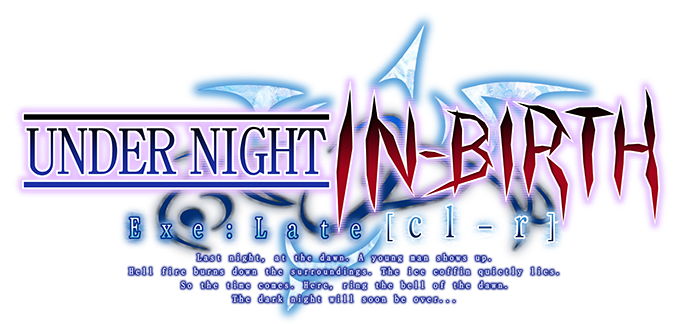 Under Night In-Birth Exe: Late[cl-r] Review [Switch]