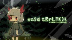 void tRrLM(); //Void Terrarium