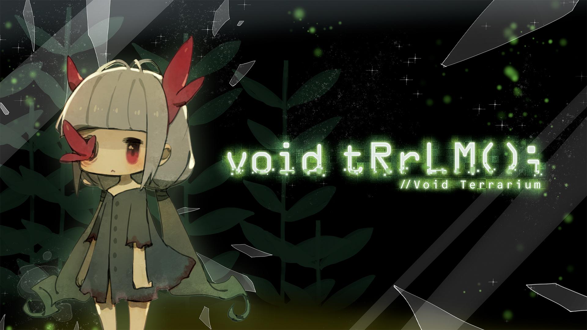 Read more about the article void tRrLM(); //Void Terrarium
