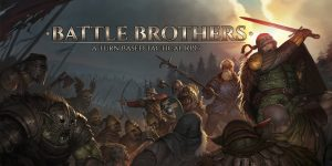 Read more about the article Battle Brothers – A Turn Based Tactical RPG
