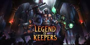 Read more about the article Legend of Keepers