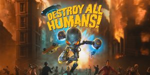 Read more about the article Destroy All Humans!