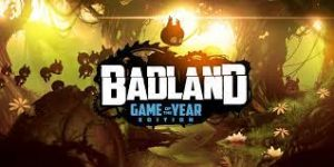 Read more about the article Badland: Game of the Year Edition