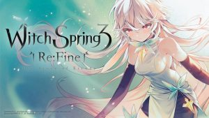 Read more about the article WitchSpring3 [Re:Fine] – The Story of Eirudy