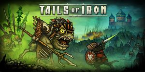 Read more about the article Tails of Iron